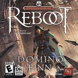 Reboot: Afterlife Online, Book 1 Hörbuch von Domino Finn Gesprochen von: Justin James