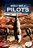 World War II Pilots: An Interactive History Adventure (You Choose Books)