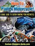 How To Paint A Motorcycle!