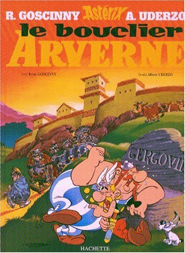Le Bouclier Arverne: Asterix Tome 11 (French Edition)