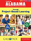 Exploring Alabama Through Project-Based Learning (Alabama Experience)