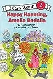 Happy Haunting, Amelia Bedelia (I Can Read Book 2) (0060518952) by Parish, Herman