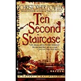 Ten Second Staircase (Bryant & May Mysteries)by Christopher Fowler