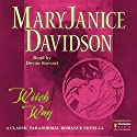 Witch Way (       UNABRIDGED) by MaryJanice Davidson Narrated by Devon Sorvari