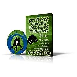 8v8 Soccer: 40 Best Set-Plays