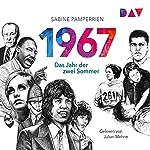 1967: Das Jahr der zwei Sommer | Sabine Pamperrien