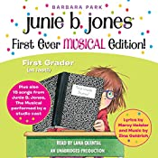 Junie B. Jones First Ever MUSICAL Edition!: Junie B., First Grader (at Last!) Audiobook Plus 15 Songs from Junie B. Jones: The Musical | Barbara Park, Marcy Heisler - contributor, Zina Goldrich - contributor