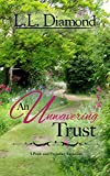 An Unwavering Trust (English Edition)