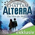Der Herr des Nebels (Alterra 4) (       ungekürzt) von Maxime Chattam Gesprochen von: Timmo Niesner