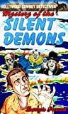 img - for Mystery of the Silent Demons (Hollywood Cowboy Detectives) book / textbook / text book