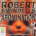 Abomination Hörbuch von Robert Swindells Gesprochen von: Amanda Hulme