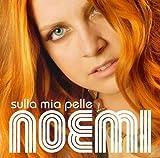 echange, troc Noemi - Sulla Mia Pelle