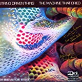 The Machine That Cried: The Band's Official Version by STRING DRIVEN THING (2002-11-22)