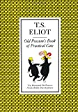 The Illustrated Old Possum: Old Possum's Book of Practical Cats (0571105580) by Eliot, T. S.