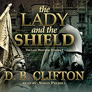 The Lady and the Shield Audiobook