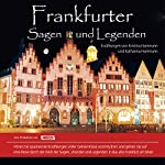 Frankfurter Sagen und Legenden | Kristina Hammann,Katharina Hammann