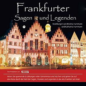 Frankfurter Sagen und Legenden Hörbuch