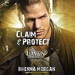 Claim & Protect: The Haven Brotherhood, Book 3 | Rhenna Morgan