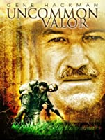Uncommon Valor [HD]