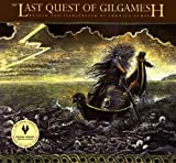 img - for The Last Quest of Gilgamesh (The Gilgamesh Trilogy) book / textbook / text book