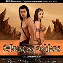 A Princess of Mars: Barsoom Series, Book 1 Audiobook by Edgar Rice Burroughs Narrated by Alastair Cameron