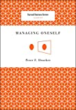 A Review of Managing Oneself (Harvard Business Review Classics)byJRahming