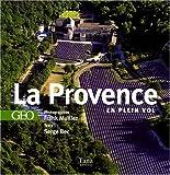 echange, troc Serge Bec - La Provence : En plein vol