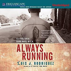 Always Running: La Vida Loca: Gang Days in L.A. | [Luis J. Rodriguez]
