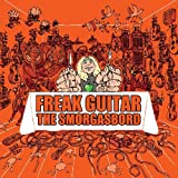 Freak Guitar-the Smorgasbord