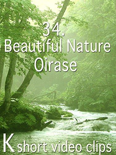 Clip: 34.Beautiful Nture--Oirase
