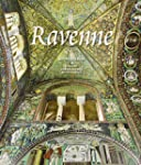 Ravenne : Capitale de l'Empire romain...