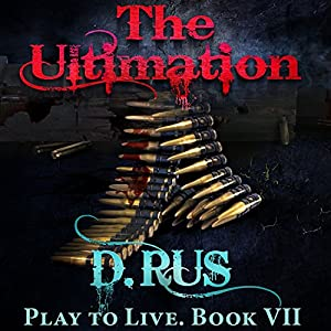 Ultimation: Play to Live, Book 7 Audiobook
