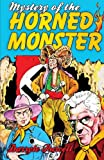 img - for Mystery of the Horned Monster (Hollywood Cowboy Detectives) book / textbook / text book