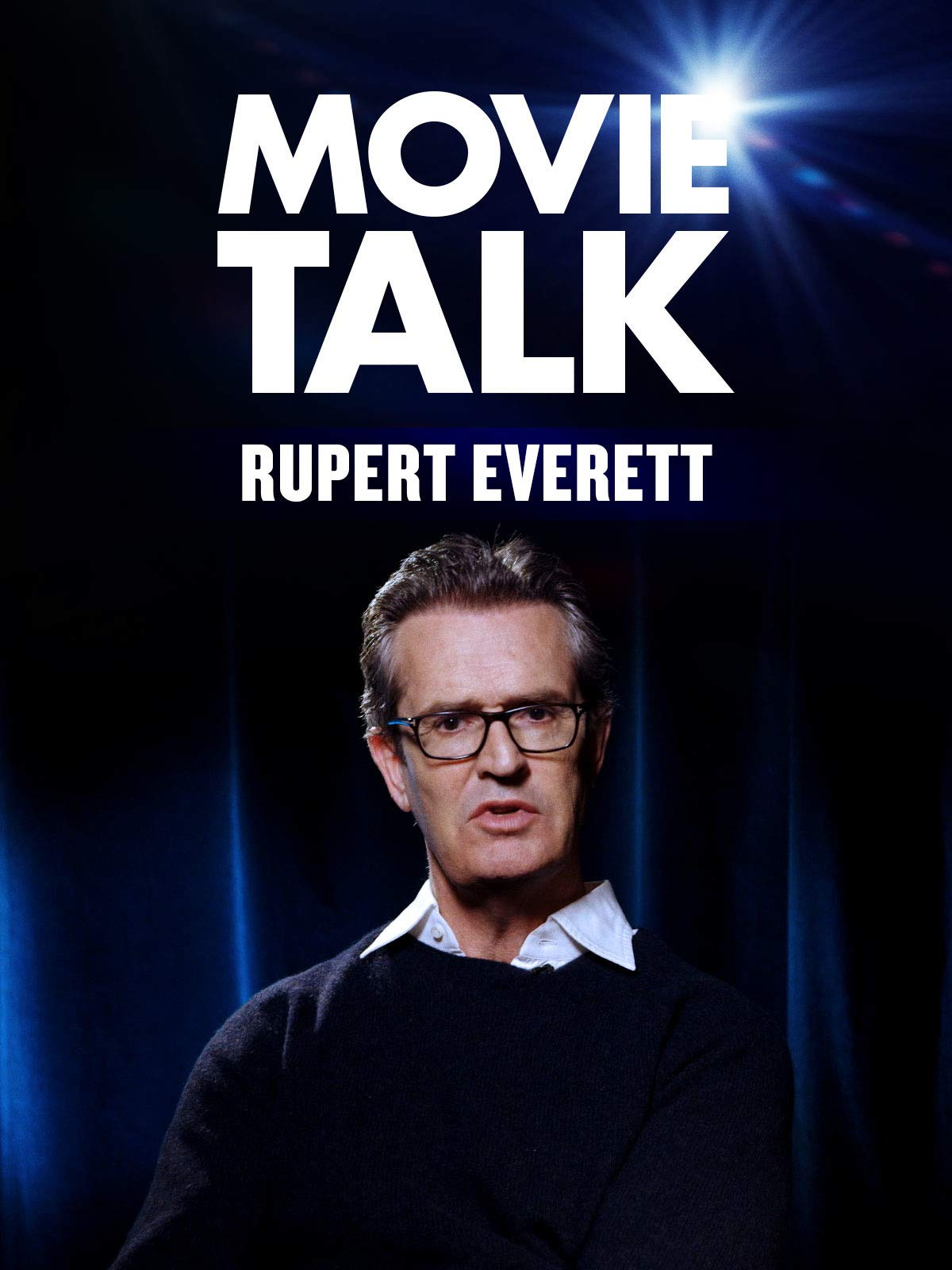 Rupert Everett - Movie Talk on Amazon Prime Video UK