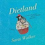 Dietland | Sarai Walker