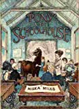 Pony in the Schoolhouse (0590381318) by Miles, Miska