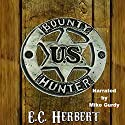 Bounty Hunters Audiobook by E.C. Herbert Narrated by Mike Gurdy