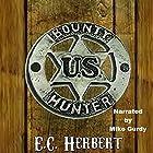 Bounty Hunters Hörbuch von E.C. Herbert Gesprochen von: Mike Gurdy