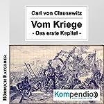 Vom Kriege: Das erste Kapitel | Carl von Clausewitz