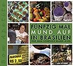 F�nfzig Mal Mund auf in Brasilien: Wa...