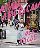img - for Asian-American: Proudly Inauthentic Recipes from the Philippines to Brooklyn book / textbook / text book