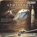 Armstrong: Die abenteuerliche Reise einer Maus zum Mond Hörbuch von Torben Kuhlmann Gesprochen von: Bastian Pastewka