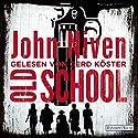 Old School Hörbuch von John Niven Gesprochen von: Gerd Köster