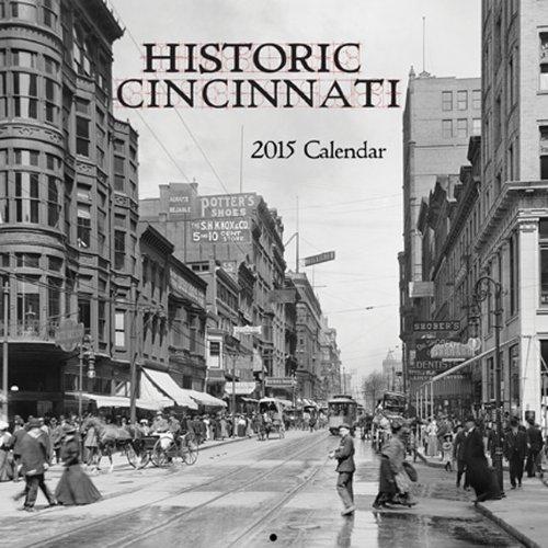 Historic Cincinnati 2015 Calendar