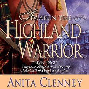 Awaken the Highland Warrior Hörbuch von Anita Clenney Gesprochen von: Susie Riddell