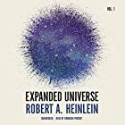 Expanded Universe, Vol. 1 Hörbuch von Robert A. Heinlein Gesprochen von: Bronson Pinchot