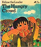 Hungry Crowd (Follow the leader) (0854217746) by Lewis, David