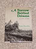 Image of A sorrow beyond dreams: A life story