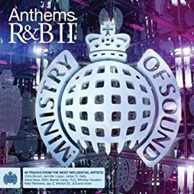 Anthems R&B II - Ministry Of Sound [Explicit]