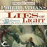 Lies of Light: Forgotten Realms: Watercourse Trilogy, Book 2 (       UNABRIDGED) by Philip Athans Narrated by Joey Pepin